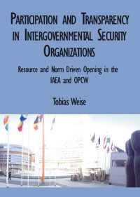 participation and transparency in the iaea and opcw